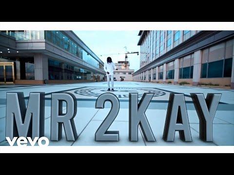 Mr 2Kay - Woods (Viral Video)