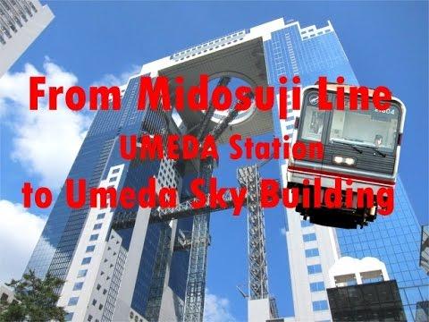 From Midosuji Line UMEDA Station to Umeda Sky Building/御堂筋梅田駅から梅田スカイビルまで
