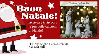 Nat King Cole - O Holy Night - Remastered