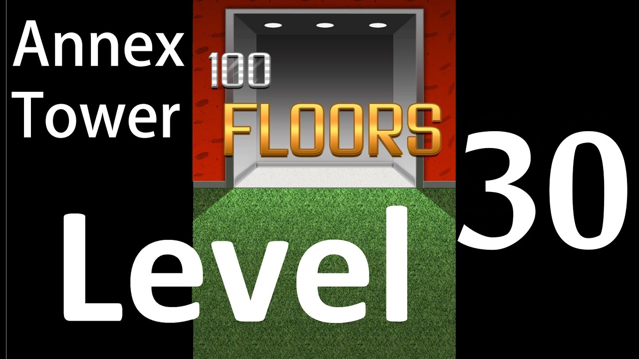 100 Floors Level 30 Annex Tower Solution Walkthrough Youtube