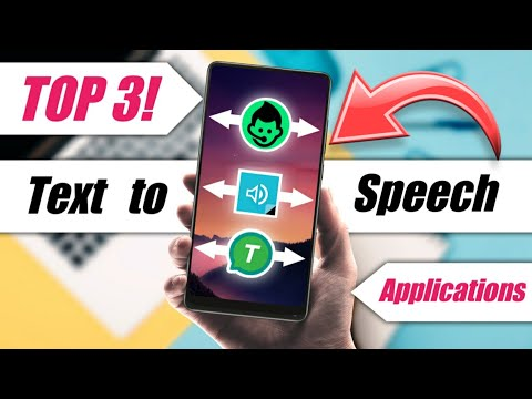 Top 3 Text To Speech Apps 2020 | Convert Text To Voice Using These Apps