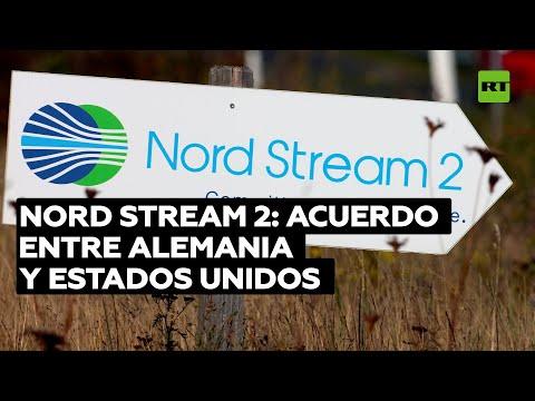 EE.UU. desvela detalles del acuerdo con Alemania sobre el gasoducto Nord Stream 2