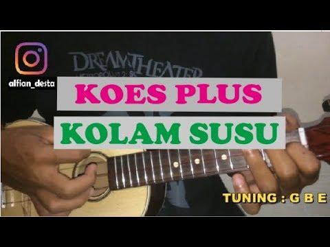 Koes Plus - Kolam Susu   Ukulele / Kentrung Senar 3 Cover
