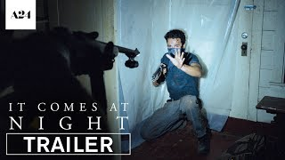 It Comes At Night | Official Trailer 2 HD