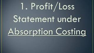 MARGINAL vs ABSORPTION COSTING