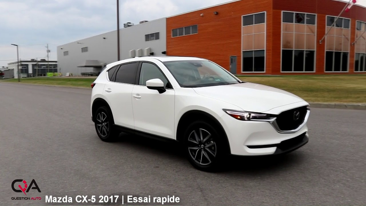 2017 mazda cx 5 top vus compact essai rapide 1 4 youtube. Black Bedroom Furniture Sets. Home Design Ideas