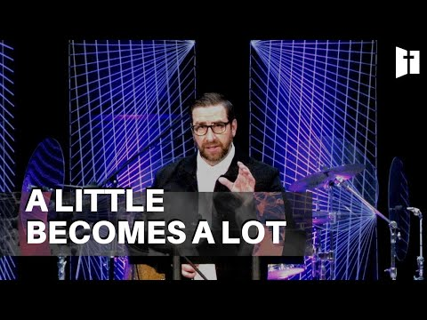 A Little Becomes A Lot
