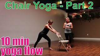 10 Minute Yoga Class - Chair Yoga (Part 2 - Standing)
