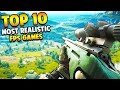Top 10 Most Realistic FPS Games of All Time