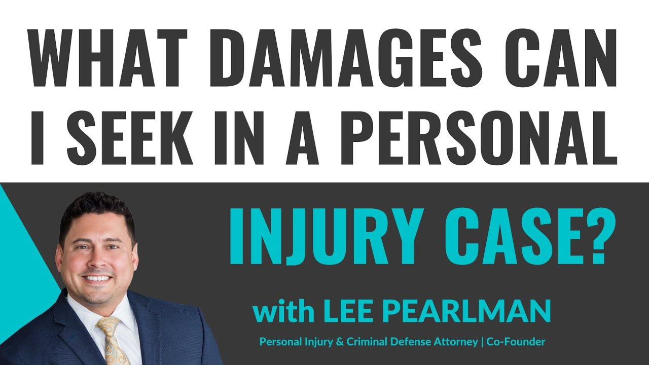 What Damages Can I Seek in a Personal Injury Case - personal injury lawsuit  florida