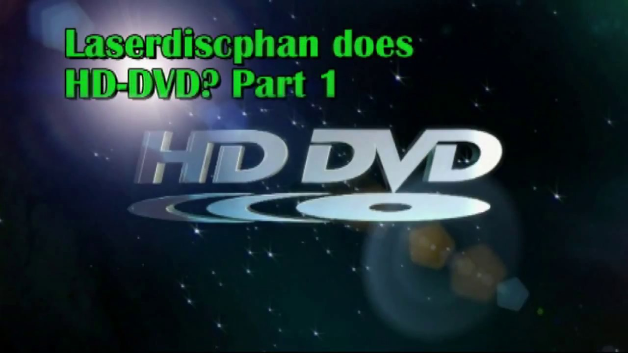 HD-DVD - The 3rd Failed Home Hi-Def Format Part 1