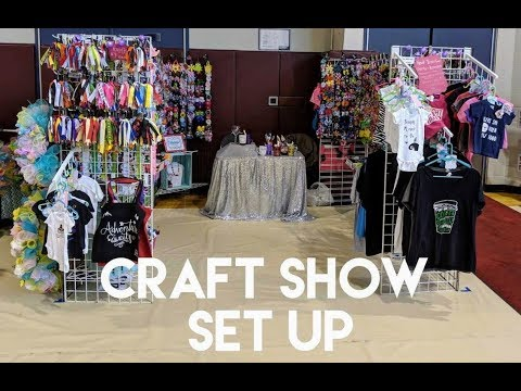 Craft Show Set Up and Display-Booth Setup-Craft Fair Life
