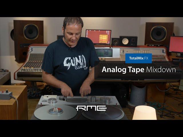 Mixdown to Analog Tape in TotalMix FX
