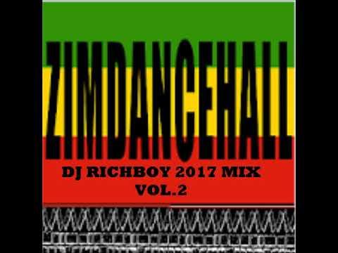 DJ Richboy Zimdancehall 2017 Mix Vol 2 .