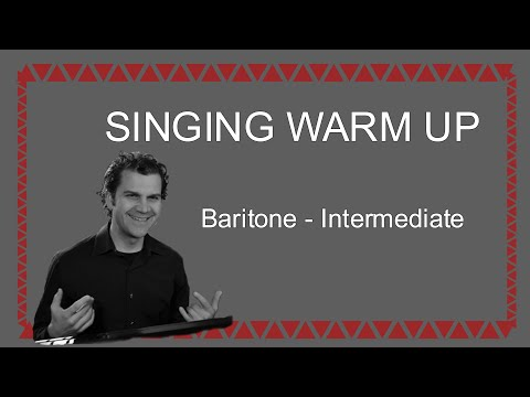 Singing Warm Up - Baritone Range - Full Range Intermediate Difficulty