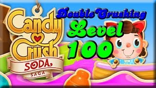 Candy Crush Soda Saga Level 100 with 3 Stars & No Boosters! Tips Too!