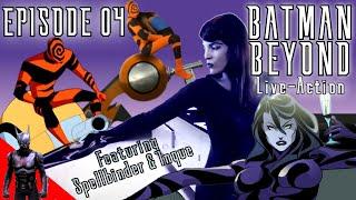 BATMAN BEYOND:TS - 4/8