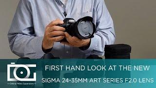 SIGMA 24-35mm f2 DG HSM Art Series Zoom Prime Lens For CANON & NIKON DSLR Cameras | REVIEW