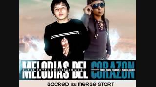 8.- Sacred & Merse Start - Disculpe [MELODIA DEL CORAZON NEW 2012]