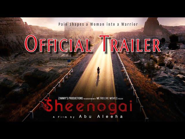 Sheenogai | Official Trailer | Marina Syed