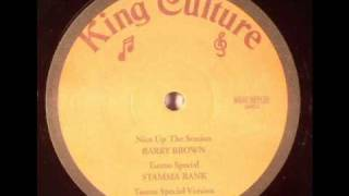 Rod taylor - lonely girl, Barri brown Nice up the session, stamma rank Taurus special