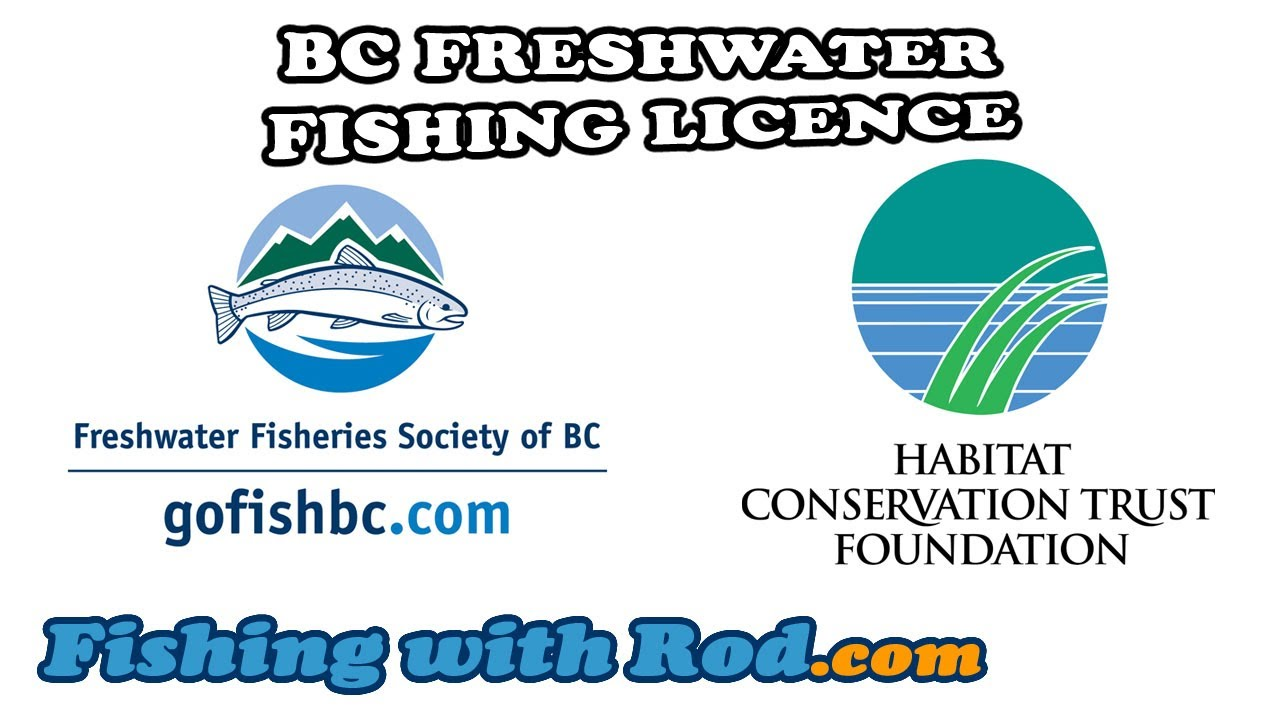 Bc freshwater fishing licence fishing with rod youtube for How much is a wisconsin fishing license