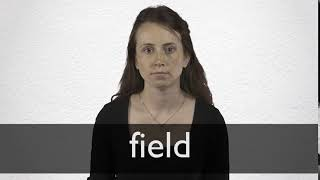 How to pronounce FIELD in British English