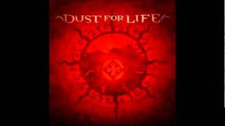 Watch Dust For Life I Dont Mind video