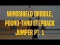 Windshield Dribble, Pound-Thru Stepback Jumper Pt. 1 | Dre Baldwin