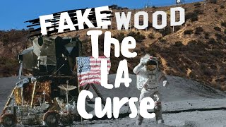 Why Is Hollywood Fake? The LA Curse