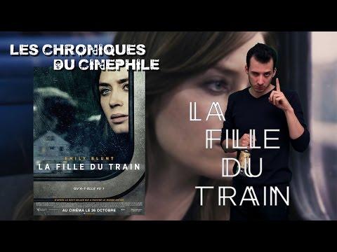 Les Chroniques Du Cinéphile - La Fille Du Train