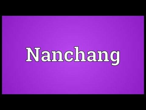 Nanchang Meaning