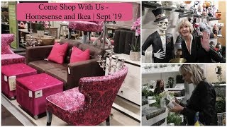 COME SHOPPING WITH US!! - HOMESENSE AND IKEA   SEPT '19