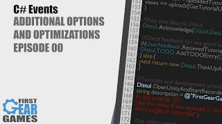 Unity - C# Events - Additional Options and Optimizations