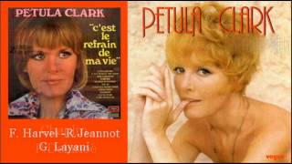 Petula Clark - C'est Le Refrain De Ma Vie
