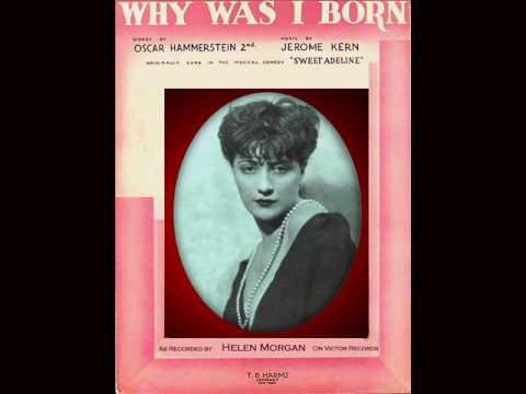 "Helen Morgan  ""Why Was I Born?"" (1929)"