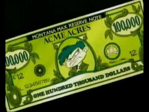 Tiny Toon  Money that's all I Want REAL MONTY!