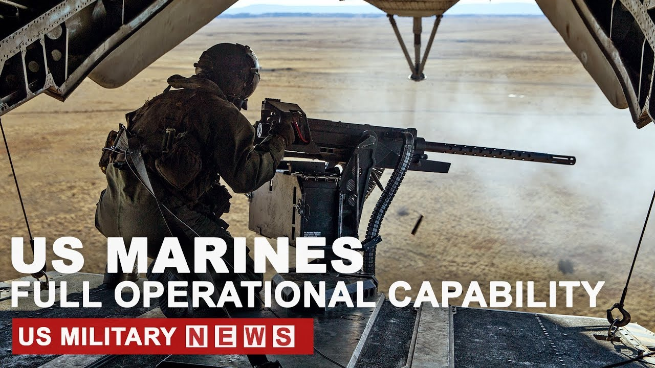 BREAKING NEWS: US MARINES FULL OPERATIONAL CAPABILITY AMID TENSIONS WITH CHINA