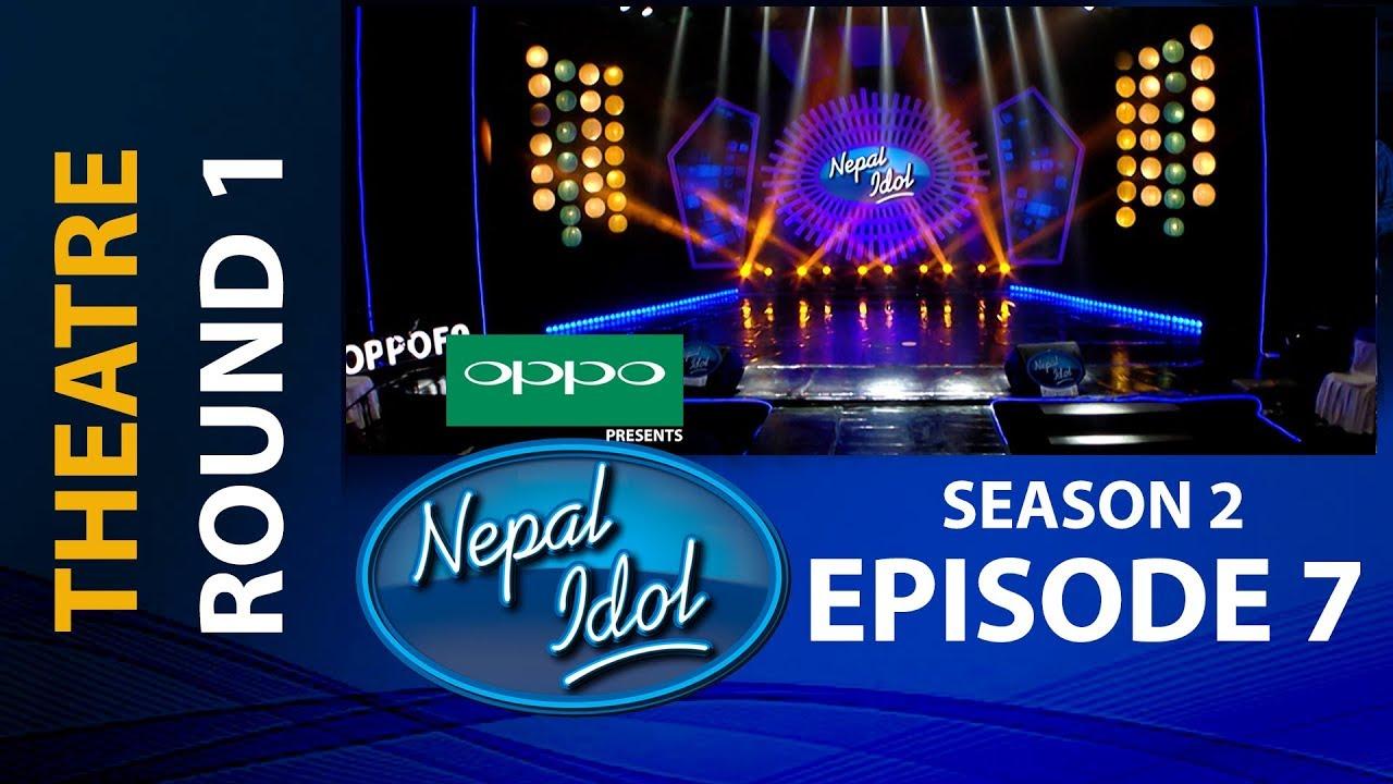 NEPAL IDOL II SEASON 2 II THEATRE ROUND 1 II EPISODE 7 II AP1HD