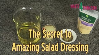The Real Secret to Amazing Salad Dressings - Xanthan Gum, The Thickener of the Future