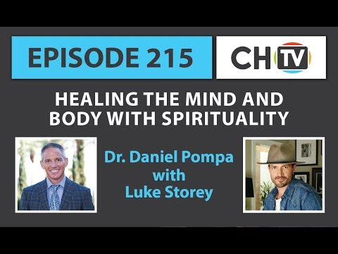Healing the Mind and Body with Spirituality - CHTV 215