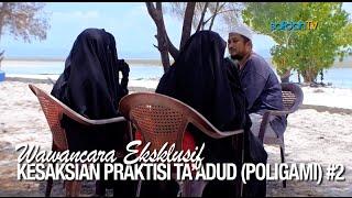 Wawancara Kesaksian Praktisi Ta 39 adud Poligami 2 Ustadz Abdullah Taslim MA Istri Istri
