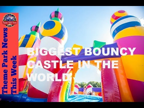 Theme Park News This Week   Biggest Bouncy Castle in the world S2E33