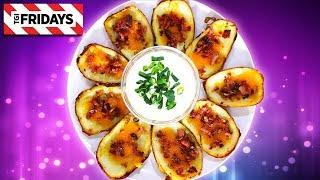 TGI Fridays Loaded Potato Skins | Homemade Recipe