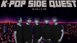 K-POP SIDE QUEST: AN INTRO TO KNK
