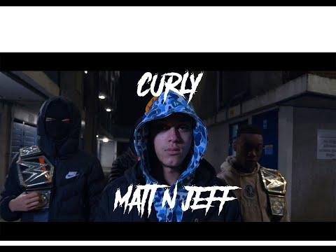 [UK Drill] Curly - Matt 'N' Jeff [Official Music Video]