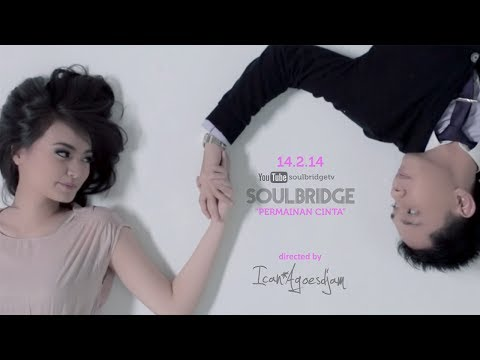 Permainan Cinta (Official Music Video) by SOULBRIDGE