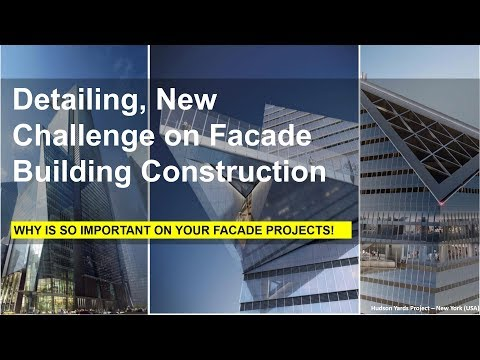 Detailing, New Challenge on Facade Building Construction - Effisus