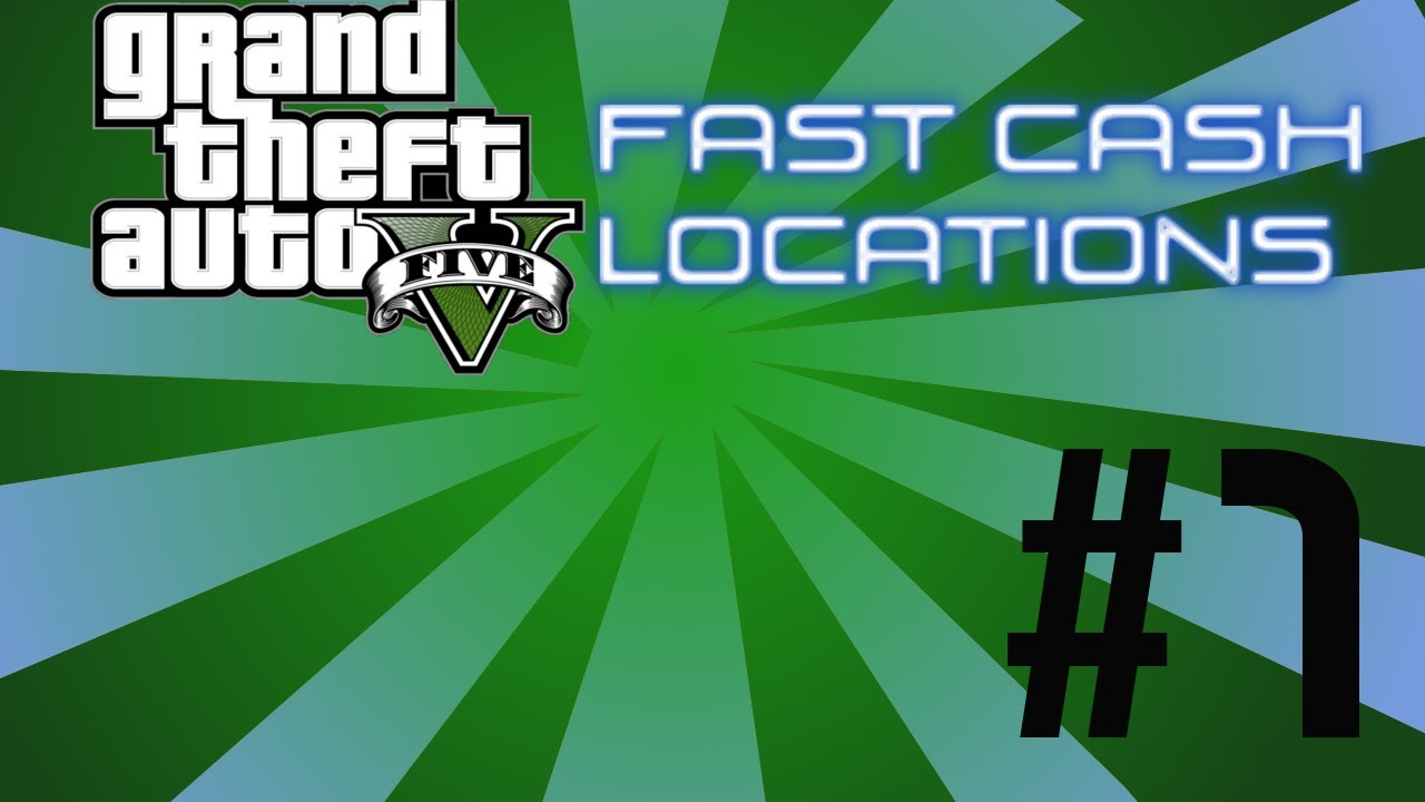 GTA 5 Fast cash locations - Part 1 - GTA 5 gameplay with ...