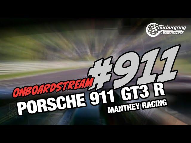 Onboard: #911   Manthey-Racing   Porsche 911 GT3 R